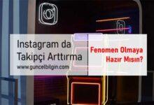 Photo of Instagram Da Takipçi Arttırma Yöntemleri Nelerdir?