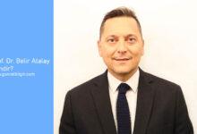 Photo of Prof. Dr. Belir Atalay Kimdir; Eğitim Hayatı
